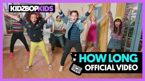 Video - KIDZ BOP Kids – How Long (Official Music Video) KIDZ