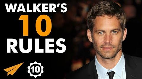 """""""I Try to Do My BEST, I GIVE It 110%!"""" - Paul Walker's Top 10 Rules"""