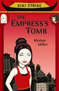 Kiki Strike and the Empress' Tomb
