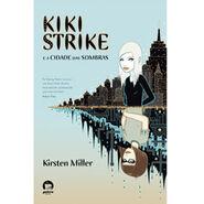 Kiki Strike - Inside the Shadow City