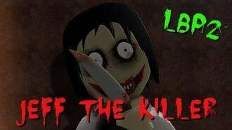 LBP2 - Jeff the Killer -Movie--Full-HD-
