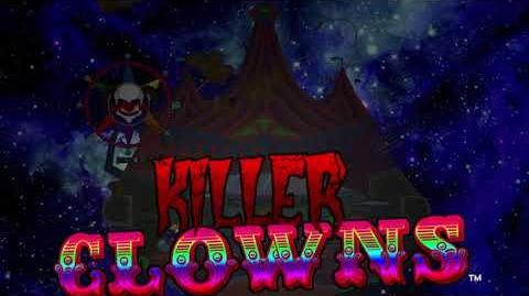 Killer Clowns 'Coming to town..