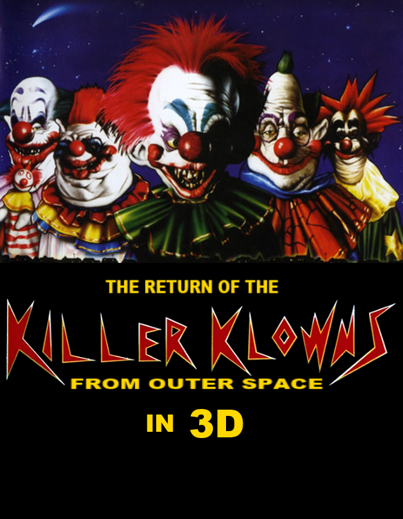 The Return Of Killer Klowns From Outer Space