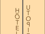 Hôtel Utopie