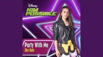 "Party with Me (From ""Kim Possible"")"