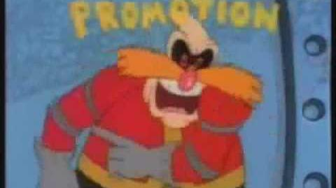 Robotnik is giving himself a promotion for 10 minutes