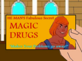Magic drugs