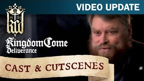 Kingdom Come Deliverance Video Update 17 Cast & Cutscenes