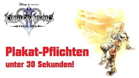 """Kingdom Hearts 2 Final Mix Mini-Spiel """"Plakat-Pflichten"""" unter 30 Sekunden"""
