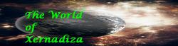 The World of Xernadiza