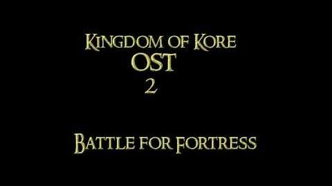 Kingdom of Kore 2014 OST - Battle for Fortress