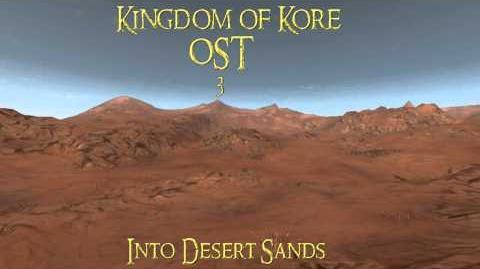 Kingdom of Kore 2014 OST - Into Desert Sands