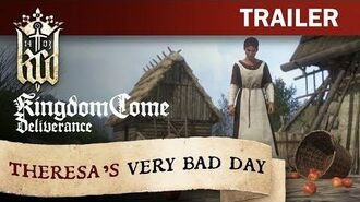 Kingdom Come Deliverance - Theresa's Very Bad Day