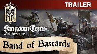 Kingdom Come Deliverance - Band of Bastards Trailer