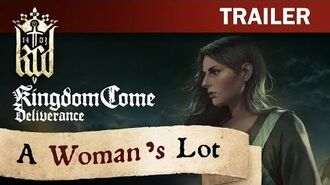 Kingdom Come Deliverance - A Woman's Lot Trailer