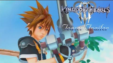 Key to Truth/Kingdom Hearts III Official Teaser Trailer!!!!!