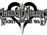Kingdom Hearts: Night of The War