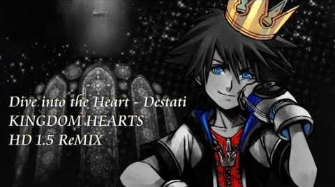 DESTATI - Complete Version (Kingdom Hearts HD 1.5 ReMIX, Birth By Sleep, 3D, Drammatica)