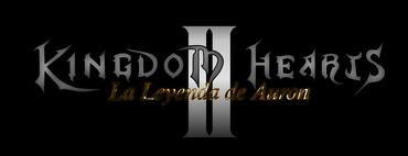 - Kingdom Hearts La Leyenda de Auron II -