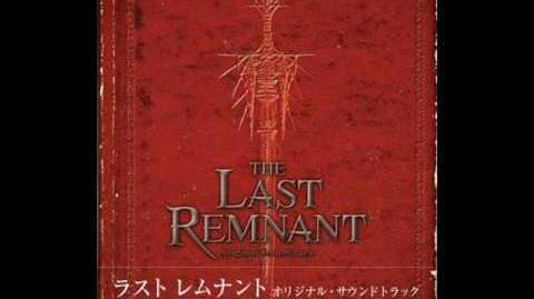 The Last Remnant OST - Schismogenesis