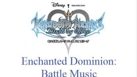 KH Birth By Sleep - Enchanted Dominion Battle Music (Blue
