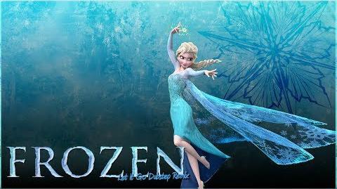 """Music Remix Frozen """"Let It Go"""" Dubstep"""