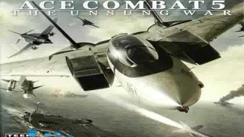 Ace Combat 5 - Open War (Theme Of Open The War)