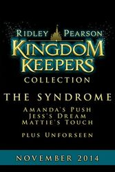 Kingdom Keepers Novella Collection The Syndrome