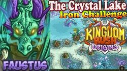 Kingdom Rush Origins HD - The Crystal Lake Iron (Level 9) Hero Faustus