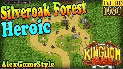 Kingdom Rush HD - Silveroak Forest Heroic (Level 5)