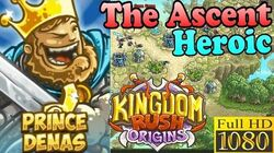 Kingdom Rush Origins HD - The Ascent Heroic (Level 12) Hero Prince Denas