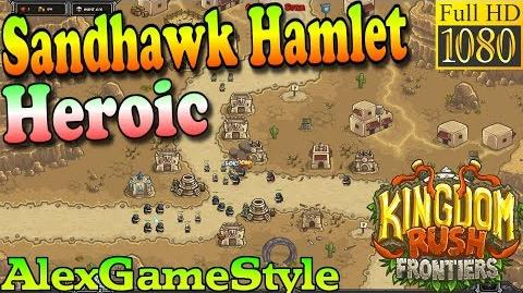 Kingdom Rush Frontiers HD - Sandhawk Hamlet Heroic (Level 2)