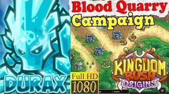 Kingdom Rush Origins HD - Blood Quarry Campaign (Level 19) Hero Durax