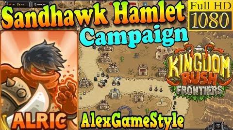 Kingdom Rush Frontiers HD - Sandhawk Hamlet Campaign (Level 2) Hero Alric