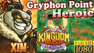 Kingdom Rush Origins HD - Gryphon Point Heroic (Level 6) Hero Xin