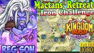 Kingdom Rush Origins HD - Mactans' Retreat Iron (Level 14) Hero Reg'son