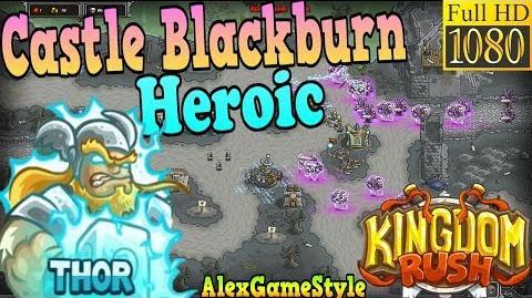 Kingdom Rush HD - Castle Blackburn Heroic (Level 22) Hero - Thor