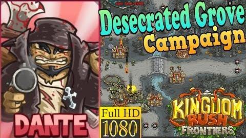 Kingdom Rush Frontiers HD - Desecrated Grove Campaign Level 21 - Hero Dante