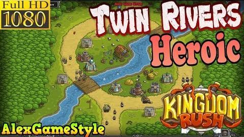 Kingdom Rush HD - Twin Rivers Heroic (Level 4)