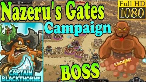 Kingdom Rush Frontiers HD - BOSS Nazeru Nazeru's Gates Campaign (Level 6) Hero Captain Blackthorne