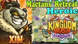 Kingdom Rush Origins HD - Mactans' Retreat Heroic (Level 14) Hero Xin