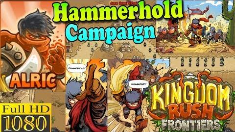 Kingdom Rush Frontiers HD - Hammerhold Campaign (Level 1) Hero Alric