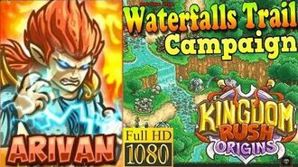 Kingdom Rush Origins HD - Waterfalls Trail Campaign (Level 3) Hero Arivan