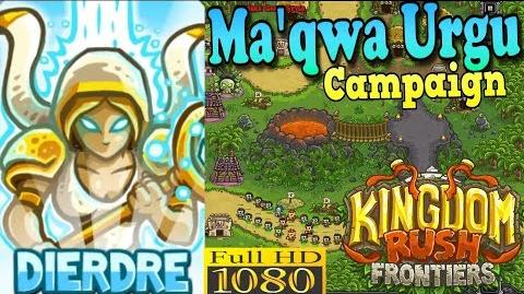 Kingdom Rush Frontiers HD - Ma'qwa Urgu Campaign (Level 10) Hero Dierdre