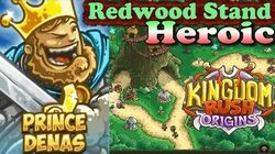 Kingdom Rush Origins HD - Redwood Stand Heroic (Level 4) Hero Prince Denas