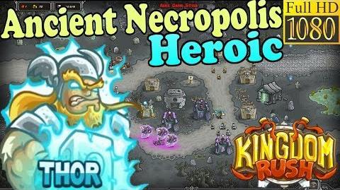 Kingdom Rush HD - Ancient Necropolis Heroic (Level 20) Hero - Thor
