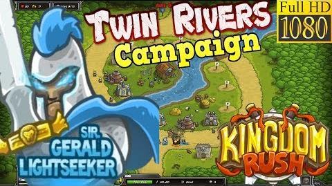 Kingdom Rush HD - Twin Rivers Campaign (Level 4) Hero - Sir
