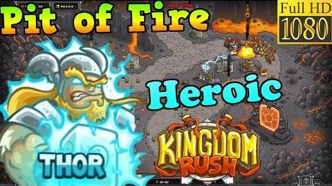 Kingdom Rush HD - Pit of Fire Heroic (Level 25) Hero - Thor