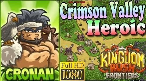 Kingdom Rush Frontiers HD - Crimson Valley Heroic (Level 7) - Hero Cronan