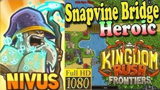 Kingdom Rush Frontiers HD - Snapvine Bridge Heroic (Level 8) - Hero Nivus